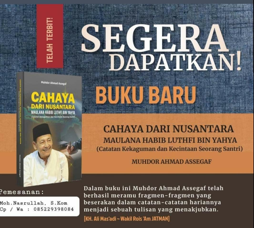 Cahaya dari Nusantara; Maulana Habib Luthfi bin Ali bin Yahya
