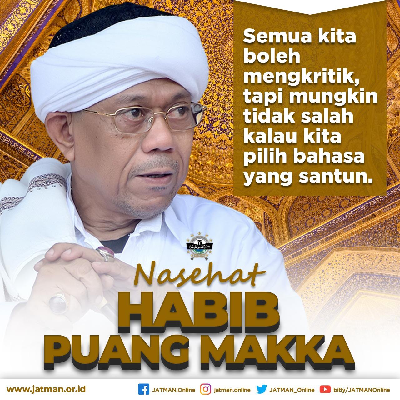 Nasehat Habib Puang Makka